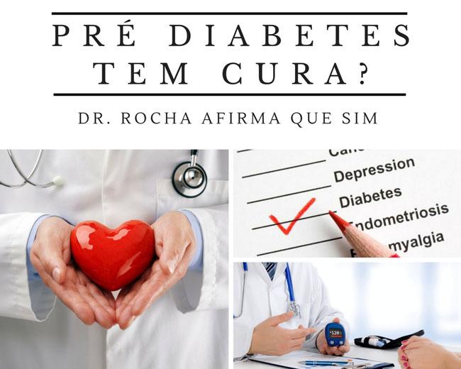 Pré Diabetes Tem Cura? Dr Rocha Afirma que Sim!