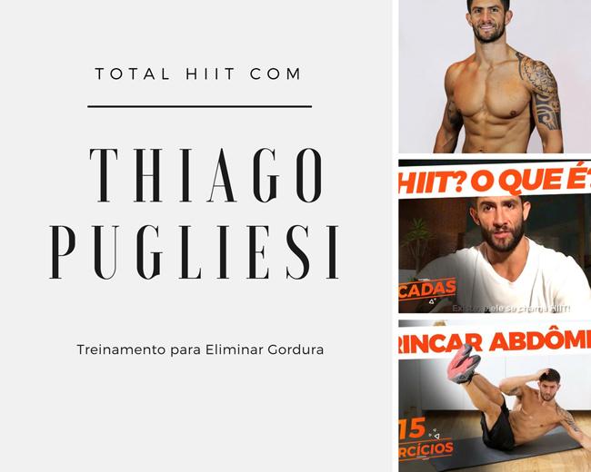 Total HIIT com Thiago Pugliesi: Treinamento para Eliminar Gordura