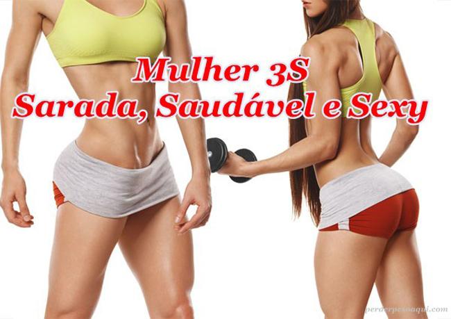 Mulher 3S, Sarada, Saudável e Sexy