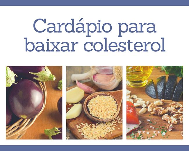 Cardápio para baixar colesterol
