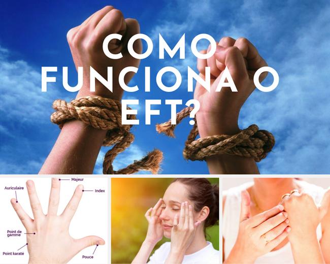 Como funciona o EFT?Técnica de Libertação Emocional