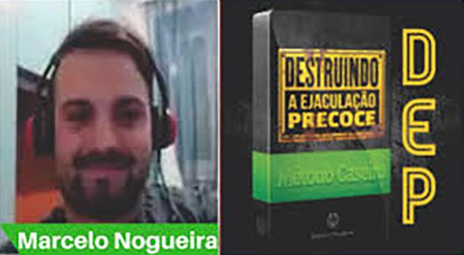 Marcelo Nogueira criou o Destruindo a Ejaculação Precoce